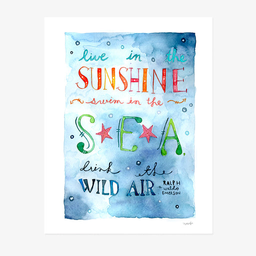 Live in the Sunshine | ART PRINT