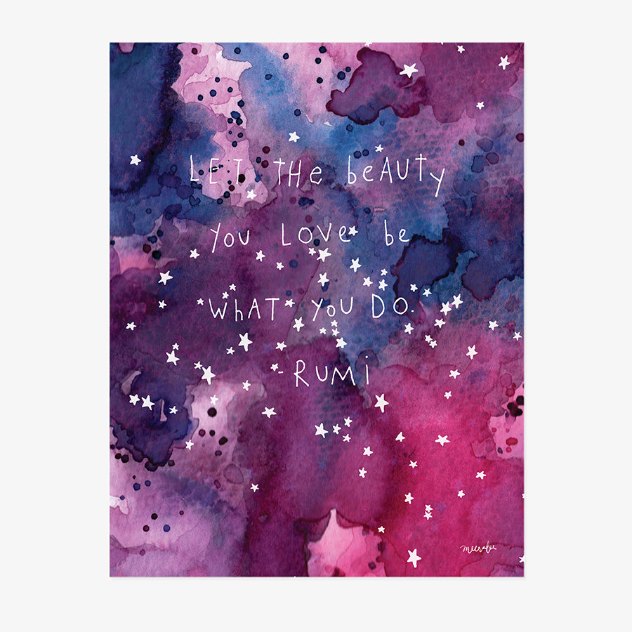 Let The Beauty You Love | ART PRINT