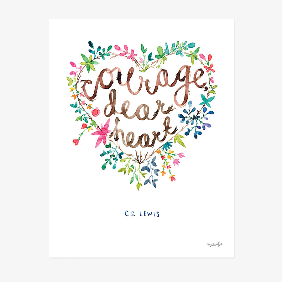 Courage, Dear Heart | ART PRINT