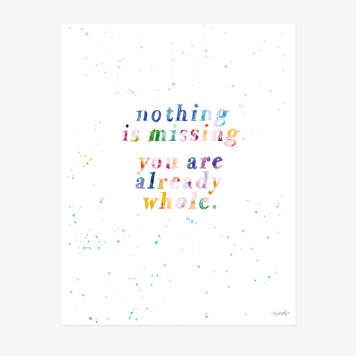 Nothing Is Missing Watercolor Print