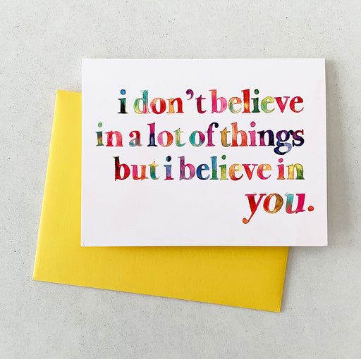 I believe in you watercolor card