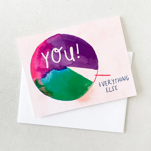 You > Everything Else | GREETING CARD