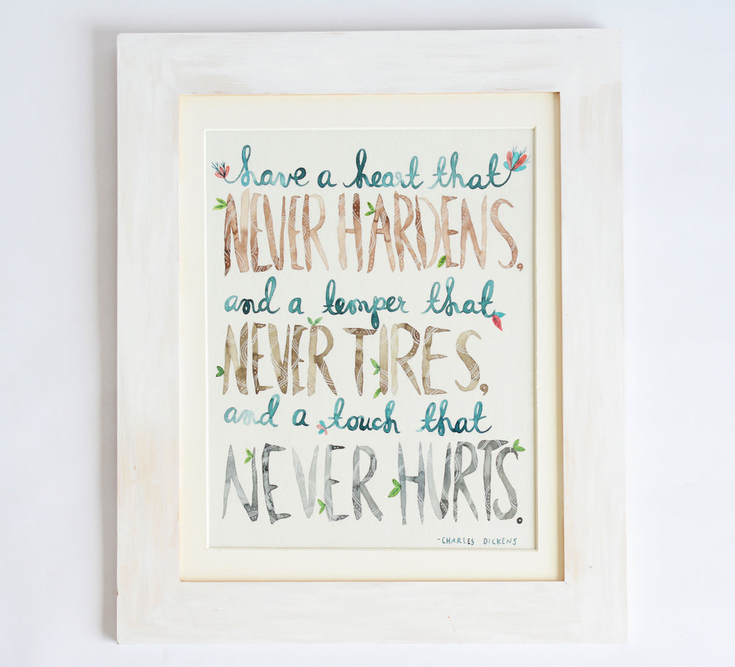 Have a Heart that Never Hardens, Charles Dickens | ORIGINAL ART