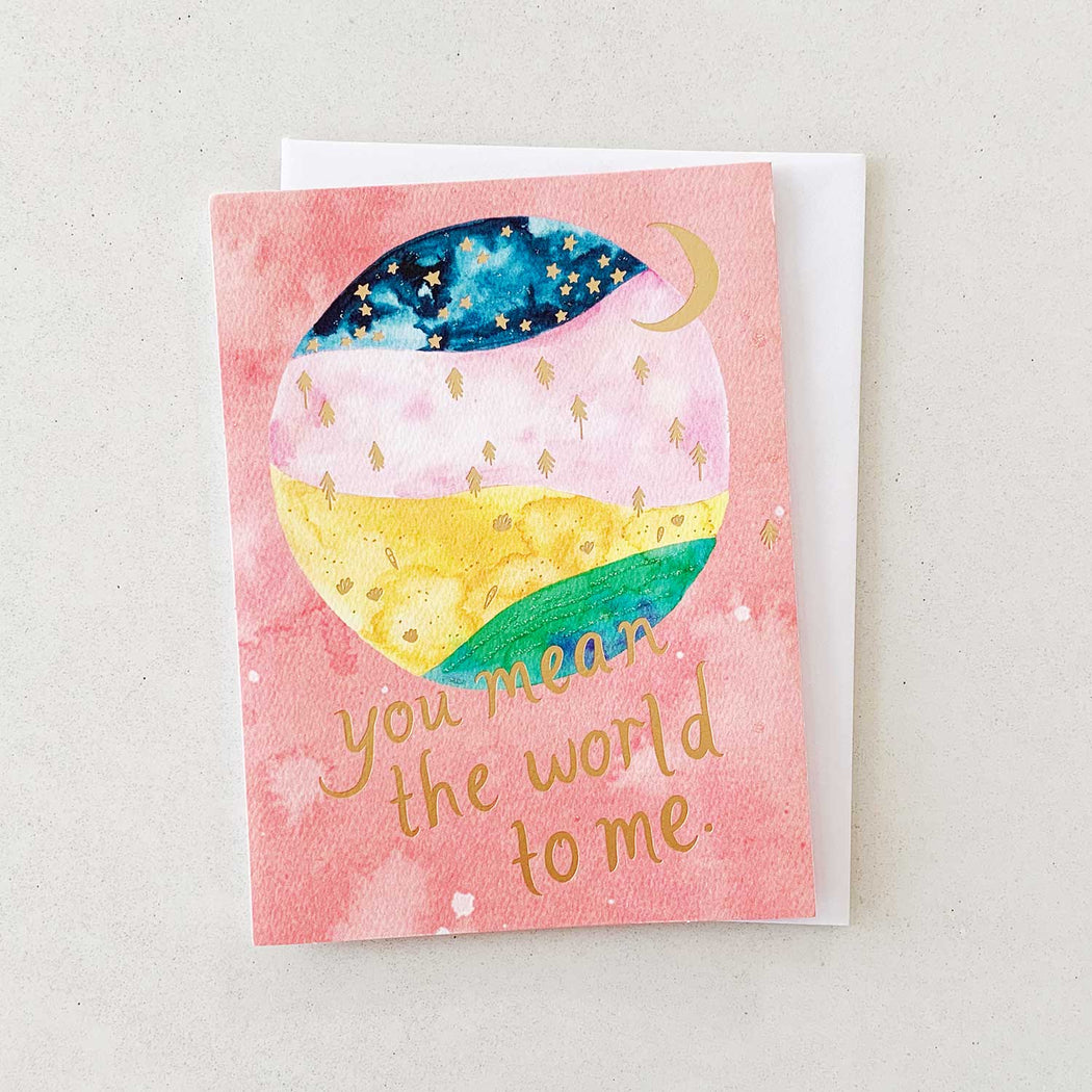 You Mean the World to Me | GREETING CARD (Single Card)