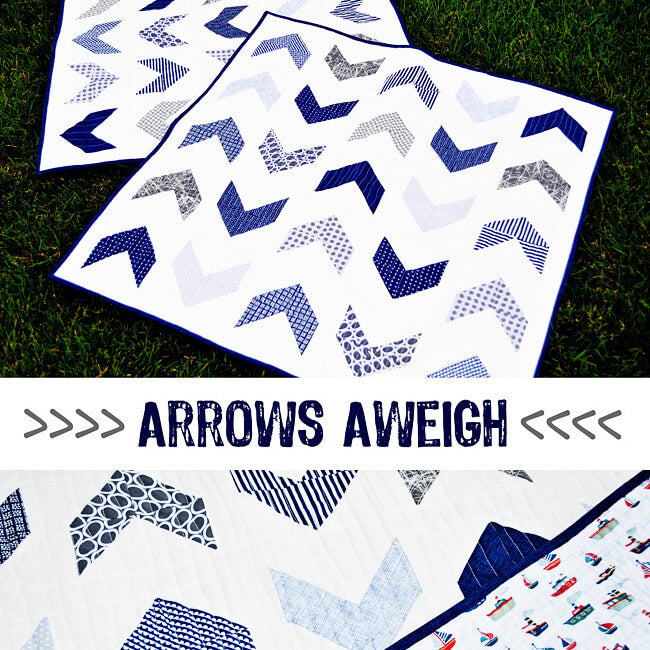 Arrows Aweigh Quilt Pattern