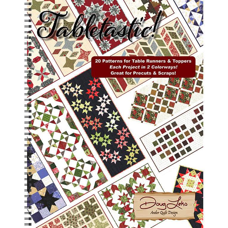 Tabletastic! Book from Doug Leko of Antler Quilt Design