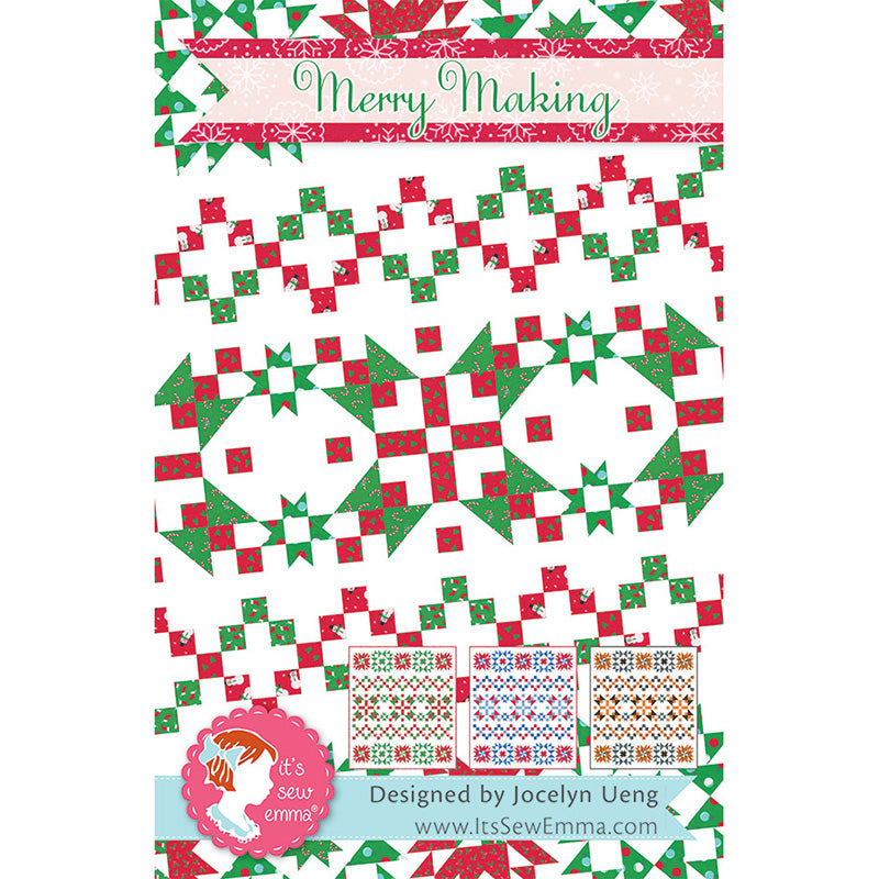 Merry Making Quilt Pattern by It's Sew Emma
