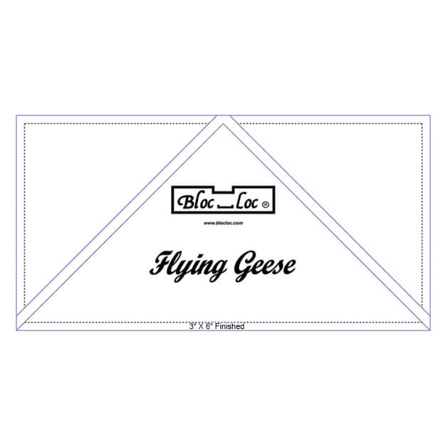 "Bloc Loc Flying Geese Ruler 3"" X 6"" Finished"