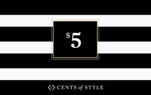 Gift Card, $5.00, Gift Card -- Cents Of Style - 2