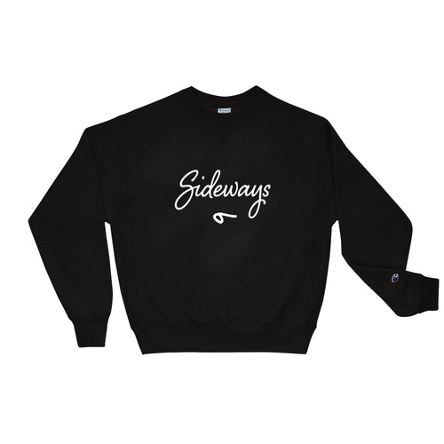 Sideways 9 - Champion Sweatshirt