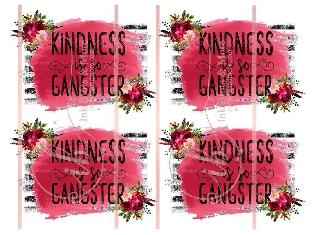 Kindness Is So Gangster