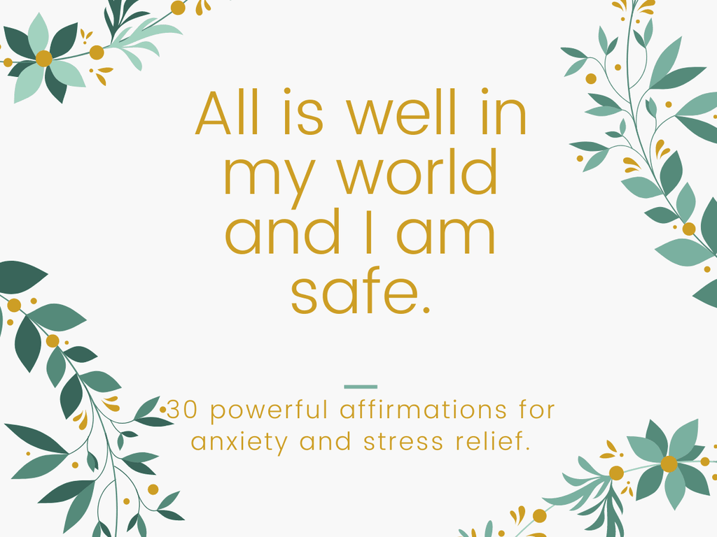 Affirmation for anxiety and stress.