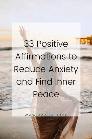 Positive affirmations to reduce anxiety and find inner peace