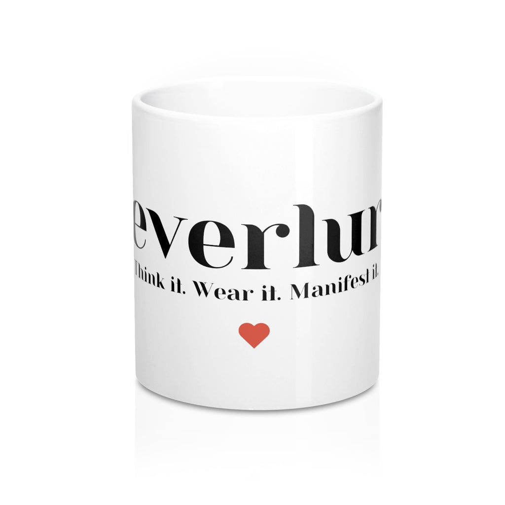 everlur white ceramic coffee mug. everlur think it. wear it. manifest it. a law of attraction shop.
