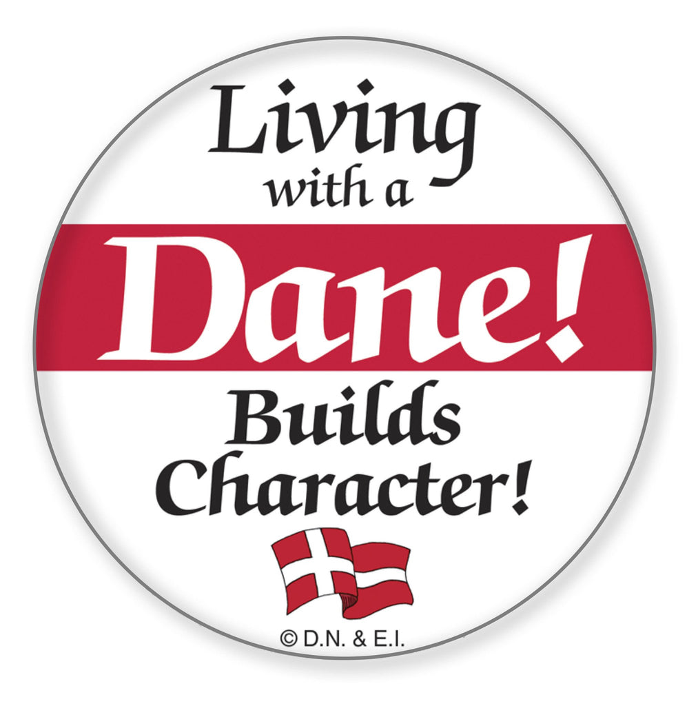 Metal Button  inchesLiving with a Dane inches - Apparel-Costumes, Below $10, Danish, festival Buttons, Festival Buttons-Danish, Metal Festival Buttons, PS-Party Favors, SY: Living with a Dane