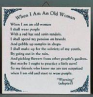 When I Am An Old Woman Tile Ceramic Tile - Below $10, Collectibles, General Gift, Home & Garden, Kitchen Decorations, SY: Old Woman, Tiles-Sayings, Under $10 - 2