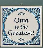 Gift For Oma: Oma The Greatest! Ceramic Tile - Below $10, Collectibles, CT-100, CT-102, CT-210, CT-220, Dutch, German, Germany, Home & Garden, Kitchen Decorations, Oma, SY: Oma is the Greatest, Tiles-German, Under $10