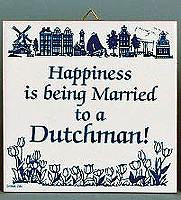 Married To Dutchman: Inspirational Wall Plaque - Collectibles, CT-210, Dutch, Home & Garden, Kissing Couple, Kitchen Decorations, SY: Happiness Married to Dutch, Tiles-Dutch