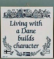 Living With Dane:Inspirational Wall Plaque - Below $10, Collectibles, CT-205, Danish, Home & Garden, Kitchen Decorations, SY: Living with a Dane, Tiles-Danish