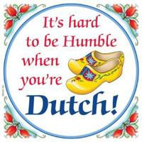 Decorative Wall Plaque Humble Dutch.. - Collectibles, CT-210, Dutch, Home & Garden, Kitchen Decorations, PS-Party Favors Dutch, SY: Humble Being Dutch, Tiles-Dutch