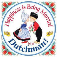 Decorative Wall Plaque Happiness Married Dutchman - Collectibles, CT-210, Dutch, Home & Garden, Kissing Couple, Kitchen Decorations, Kitchen Magnets, Magnet Tiles, Magnets-Dutch, Magnets-Refrigerator, SY: Happiness Married to Dutch, Tiles-Dutch, Top-DTCH-A