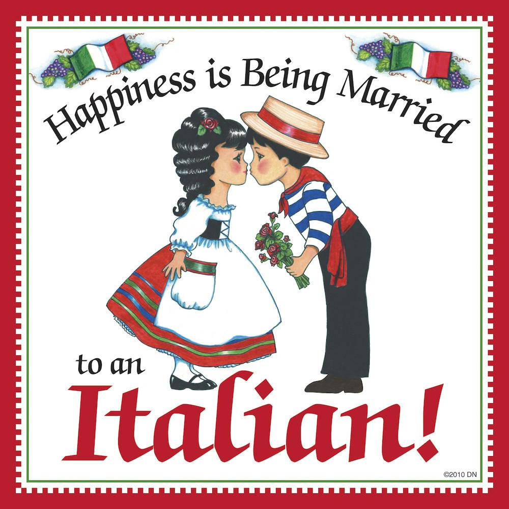 Italian Shop Gift Tile:  inchesMarried to Italian inches - Below $10, Collectibles, CT-225, Home & Garden, Italian, Kissing Couple, Kitchen Decorations, Magnet Tiles, Magnets-Refrigerator, SY: Happiness Married to Italian, Tiles-Italian