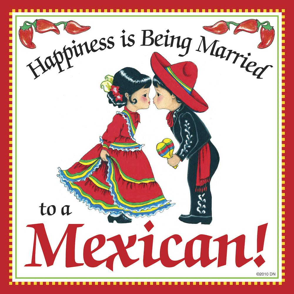 Mexican Gift Plaque Happiness Married to Mexican - Below $10, Collectibles, CT-235, Home & Garden, Kissing Couple, Kitchen Decorations, Magnet Tiles, Magnets-Refrigerator, Mexican, SY: Happiness Married to Mexican, Tiles-Mexican