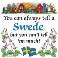 Swedish Souvenirs Magnet Tile Tell Swede - Below $10, Collectibles, Home & Garden, Kitchen Magnets, Magnet Tiles, Magnet Tiles-Swedish, Magnets-Refrigerator, PS-Party Favors, Scandinavian, Swedish, SY: Tell a Swede