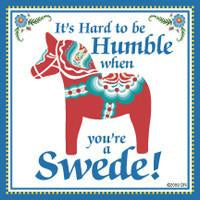 Swedish Souvenirs Magnet Tile Humble Swede - Below $10, Collectibles, Home & Garden, Kitchen Magnets, Magnet Tiles, Magnet Tiles-Swedish, Magnets-Refrigerator, PS-Party Favors, PS-Party Favors Swedish, Scandinavian, Swedish, SY: Humble Being Swede