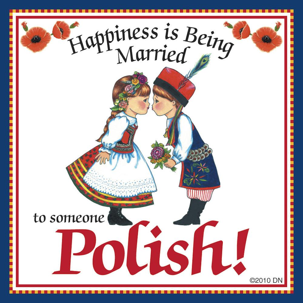 inchesMarried to Polish inches Polish Gift Magnet Til - Below $10, Collectibles, CT-245, Home & Garden, Kissing Couple, Kitchen Magnets, Magnet Tiles, Magnet Tiles-Polish, Magnets-Polish, Magnets-Refrigerator, Polish, PS-Party Favors, SY: Happiness Married to Polish