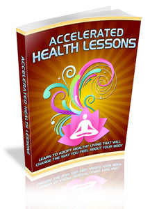 Accelerated Health Lessons e-Book