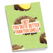 Greeting Card - I Bet You Taste Better Than You Smell