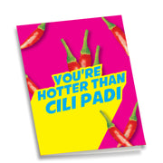 Greeting Card - You're Hotter Than Cili Padi