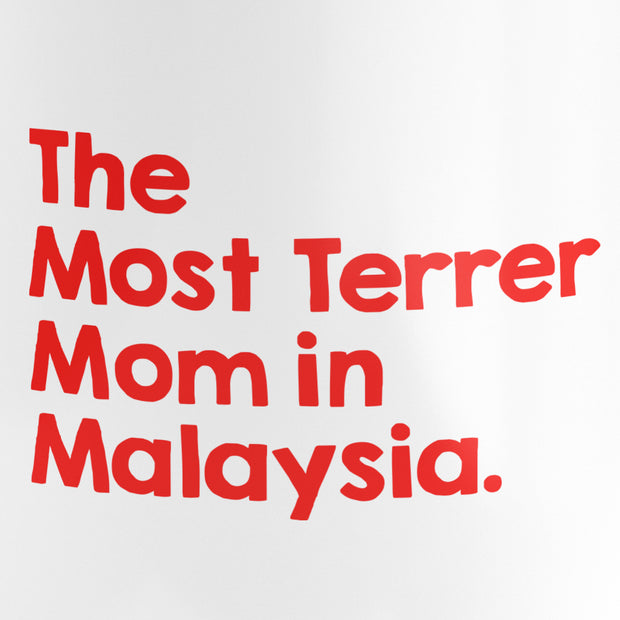 Mug - The Most Terrer Mom In Malaysia