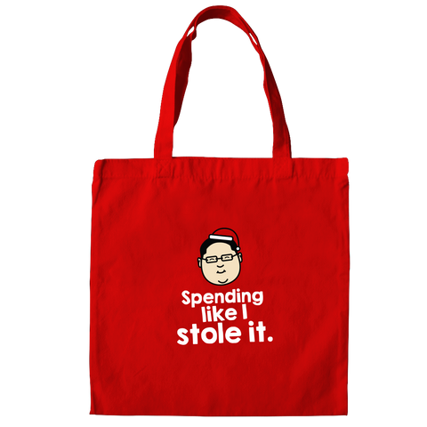 Spending Like I Stole It Tote Bag,  - APOM, A Piece of Malaysia Souvenirs Statement T-Shirts Mugs Accessories