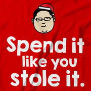 Adult - T-Shirt - Spend It Like You Stole It - Red