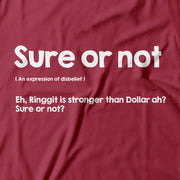 Adult - T-Shirt - Sure or Not - Light Red