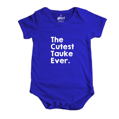 Baby Romper - The Cutest Tauke Ever - Blue