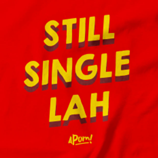 Adult - T-Shirt - Still Single Lah! - Red