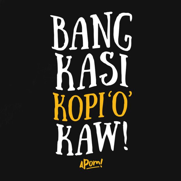 "Apom's Mamak series statement translates in English to mean Brother give my my strong black coffee. In Bahasa It reads ""Bang Kasi kopi 'o' kaw. A popular Malaysian Coffee drink. This is a close up of the Apom totebag, a popular street fashion statement and Malaysian souivenir"