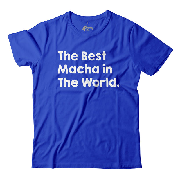 Adult - T-Shirt - The Best Macha in The World - Blue