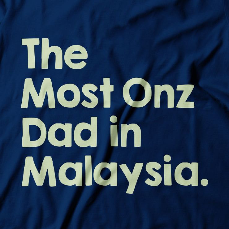Adult - T-Shirt - The Most Onz Dad in Malaysia - Dark Blue