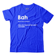 A Sabahan slang for 'Yes'. This east Malaysian Slang Tee by Apom! Is a page out of Malaysia's urban dictionary. The Stark white wording 'Bah' stands out against this blue T-Shirt.