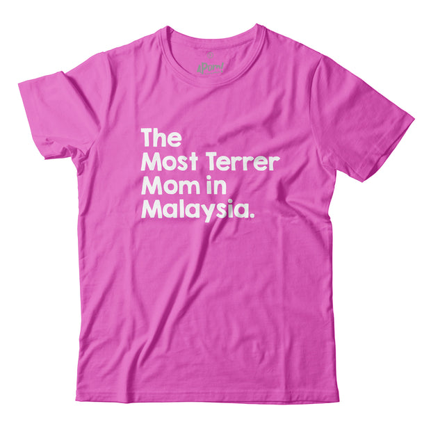 Adult - T-Shirt - The Most Terrer Mom in Malaysia - Light Pink