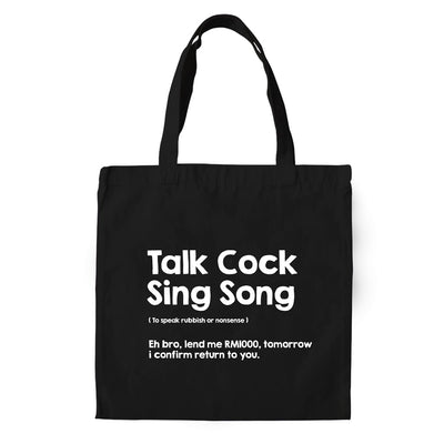 Tote Bag - Talk Cock Sing Song
