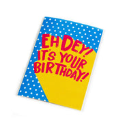 Greeting Card - Eh Dey! It's Your Birthday!