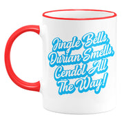 Mug - Jingle Bells, Durian Smells