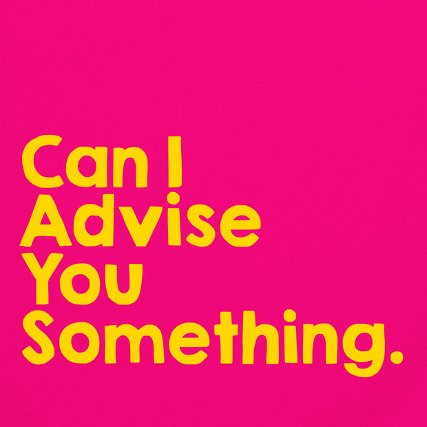 Totebag - Can I Advise You Something