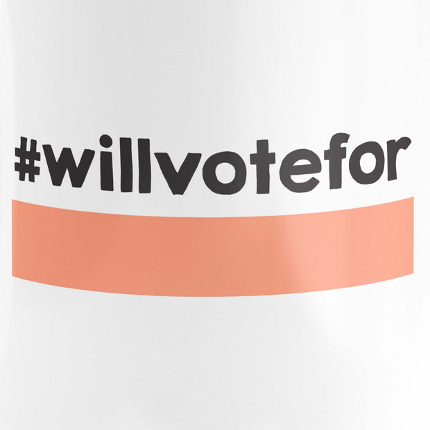 Mug - Will Vote For
