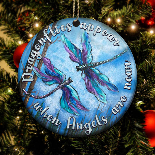 When Angels Are Near, Dragonflies Appear - Christmas Ornament | Christmas Gift | Circle Ornament
